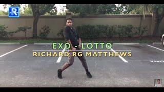 RG | EXO - LOTTO (Dance Cover) @richesnpassion