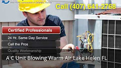 A C Unit Blowing Warm Air Lake Helen FL (407) 641-2768