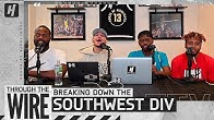 Who Will Win The Southwest Division? | Through The Wire Podcast