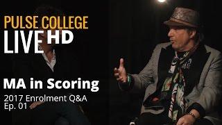 MA in Scoring: Graduate Enrolment Q for 2017/18 | Ep. 1 | Pulse College