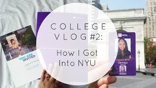 College Vlog #2 - How I Got Into NYU Stern with a Full Ride Scholarship #NYU2019