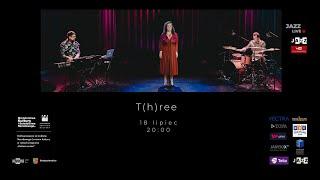 Three live 18 07 2020