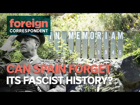 Can Spain forget its fascist history? | Foreign Correspondent