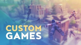 CUSTOM GAMES - EXCLUSIVE ACCESS! (Fortnite Battle Royale)