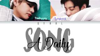 Cover images BTS (방탄소년단) - V and Jungkook - 'A DAILY SONG' (매일 듣는 노래)(Color Coded Lyrics Eng/Rom/Han/가사)