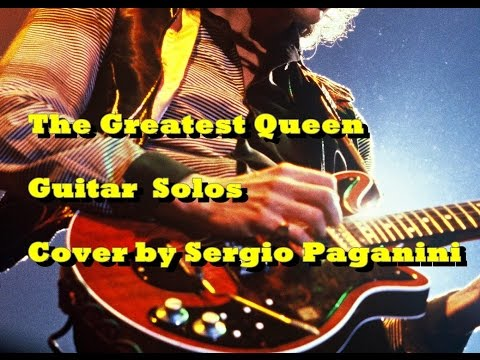 The Greatest Queen Guitar Solos - Cover by Sergio Paganini