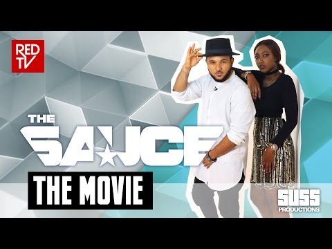 THE SAUCE - THE MOVIE EDITION