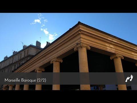 Ep.07- Marseille baroque (2/2)