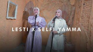 Lesti X Selfi Yamma Puisi Indah Buat Kamu Yang LDR