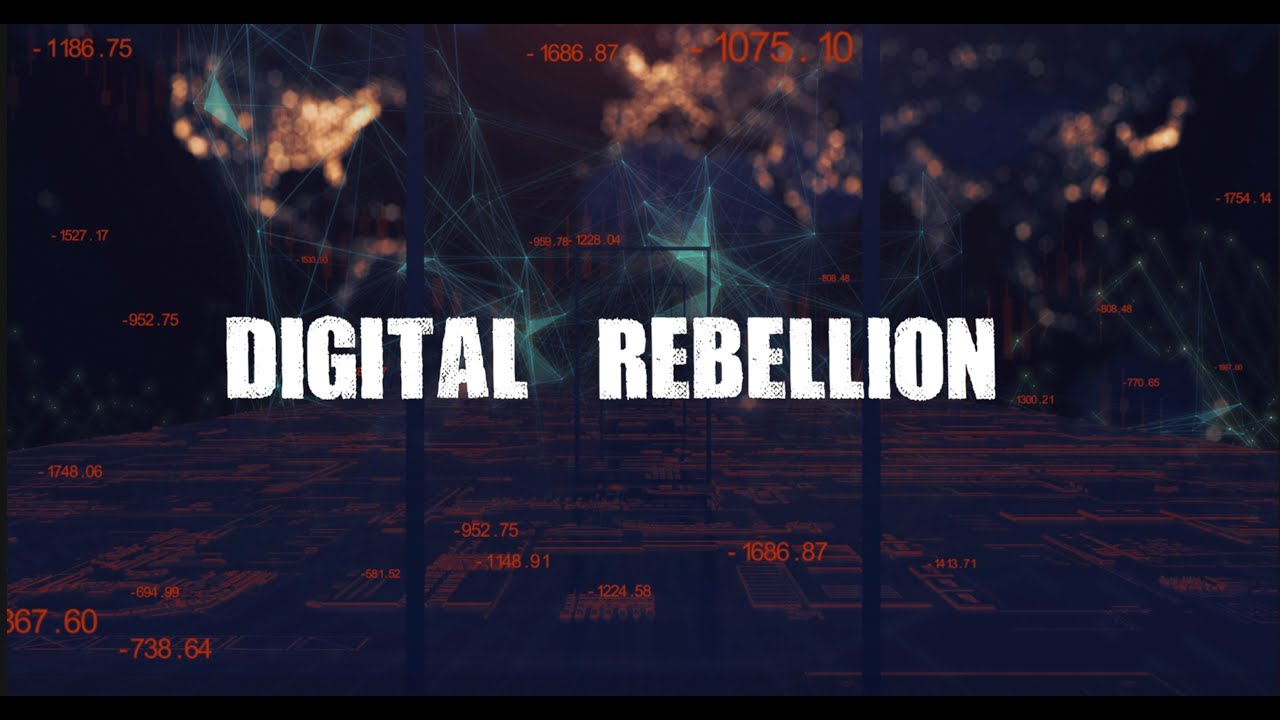 Digital Rebellion - Blockchain