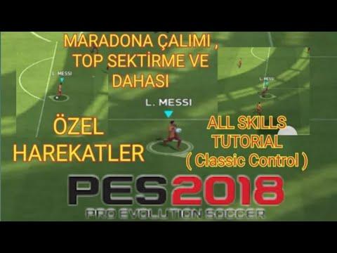 MARADONA ÇALIMI ( Marseille Turn ) , TOP SEKTİRME VE DAHASI - PES 2018  MOBİLE