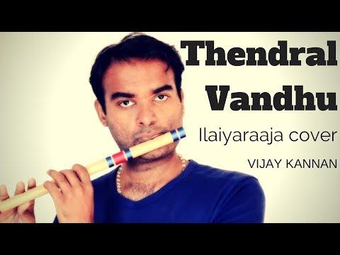 Thendral Vanthu Avatharam Ilaiyaraaja Flute Cover Vijay Kannan