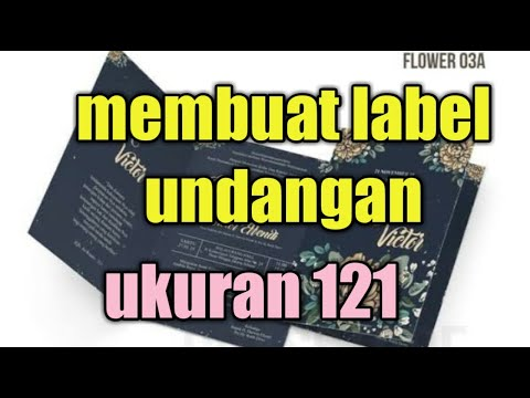 cara-membuat-label-undangan-untuk-dicetak-ukuran-121-part-1