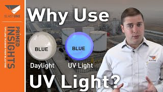 3 Reasons Why Blasters and Painters Should Have a UV Light