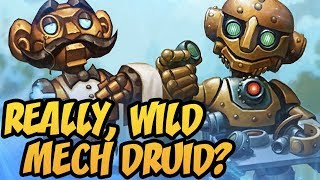 Really, Wild Mech Druid? | The Boomsday Project | Hearthstone