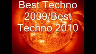 Best Techno 2009 _ Best Techno 2010