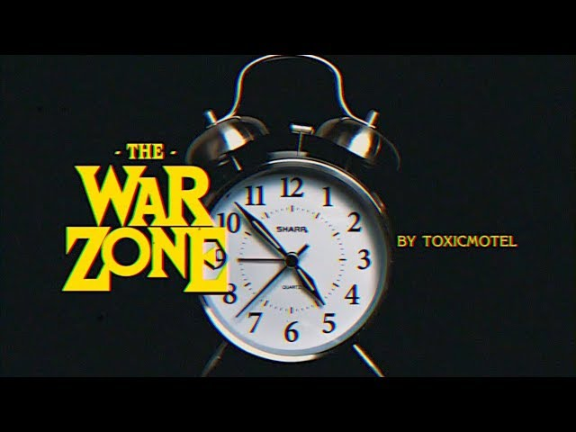 The War Zone by Toxicmotel