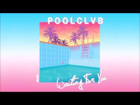 POOLCLVB - Waiting For You (Walker & Royce Remix)