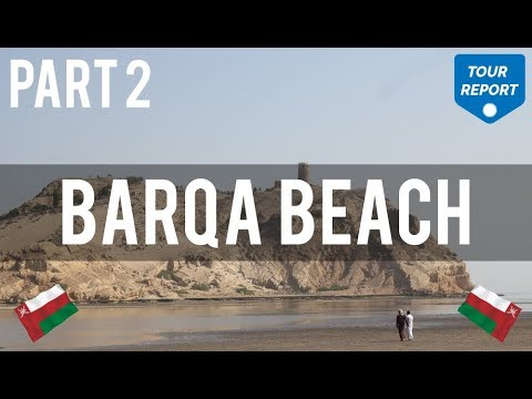 Oman, Muscat To Barka Beach Road Tour  - Oman Holidays 2018