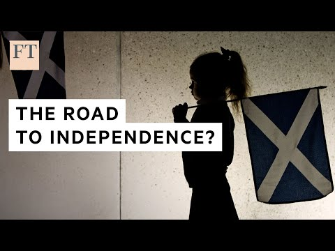 Is Scotland on the road to independence? | FT