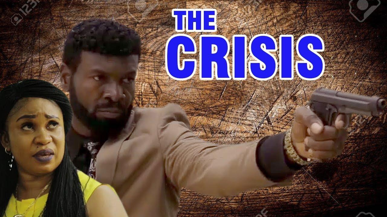 Download The Crisis Season 1 - 2017 Latest Nigerian Nollywood Movie