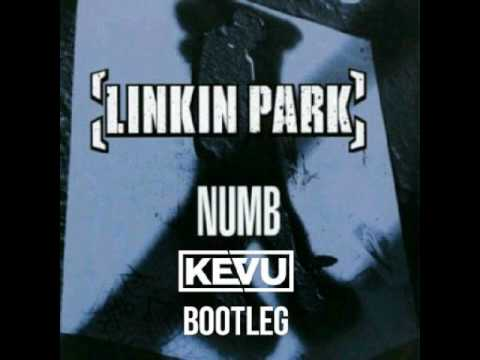 Linkin Park - Numb KEVU Bootleg