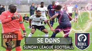 SE DONS vs REBEL FC | 'WELCOME TO THE FAVELAS' | YOUTUBE BELT Sunday League Football