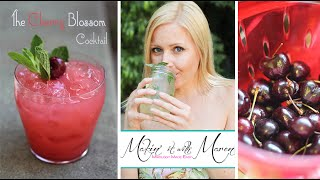The Cherry Blossom Cocktail - Makin' It With Maren (recipe)
