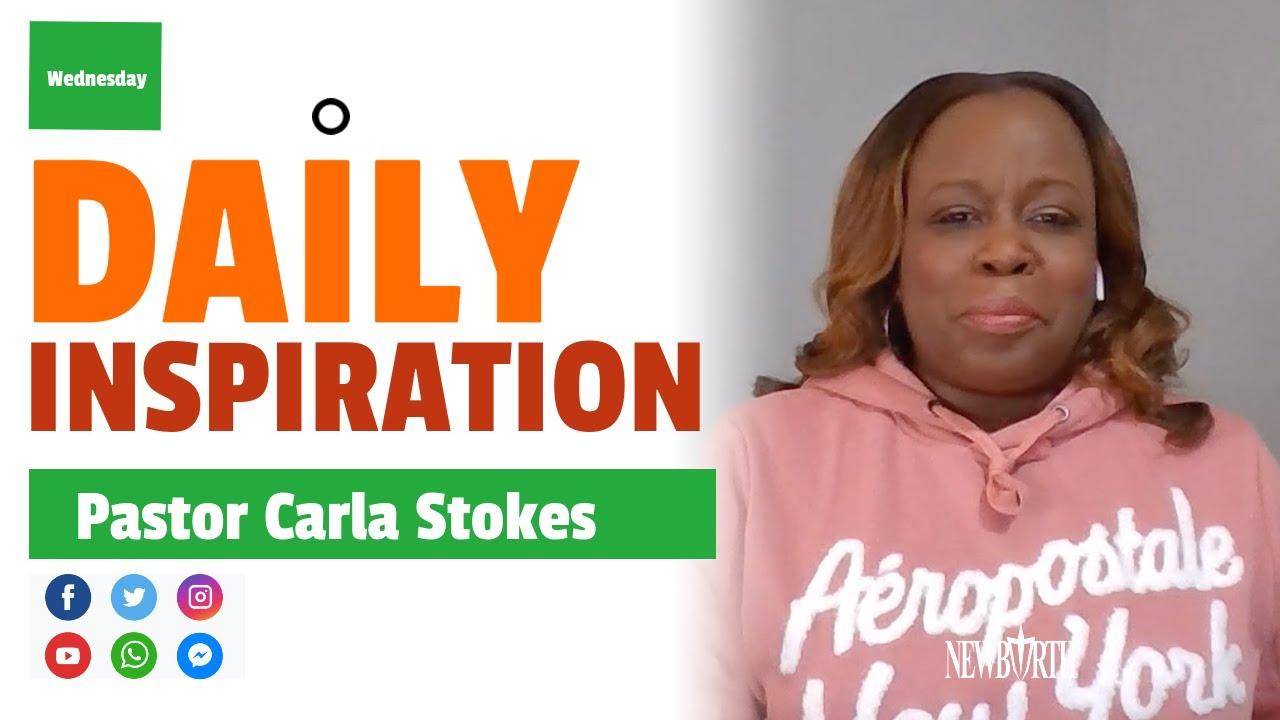 Daily Inspiration w/ Pastor Carla Stokes