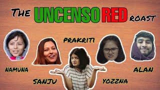 The Uncensored Roast: Episode 4
