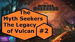 The Myth Seekers The Legacy of Vulcan part 2