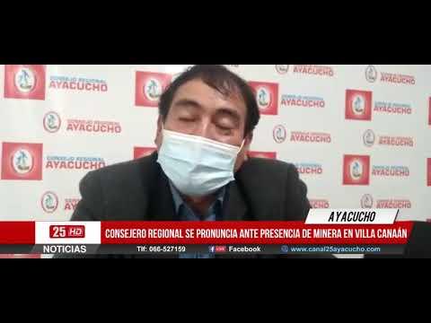 Consejero regional se Pronuncia ante la presencia de la minera en Villa Canaán