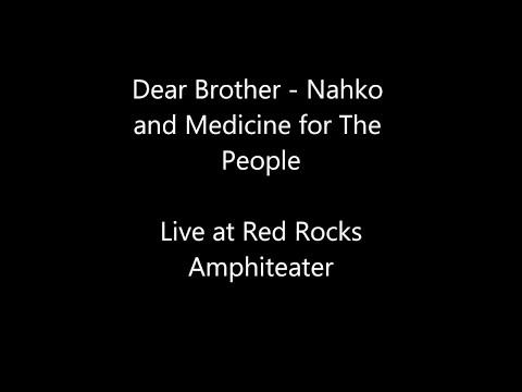 Nahko and Medicine for the People - Dear Brother Lyrics