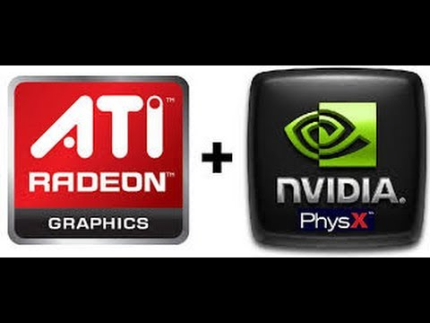 Tutorial: how to Install AMD + Nvidia PhysX Hybrid