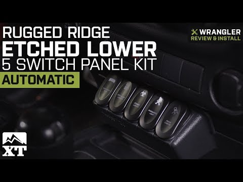 Jeep Wrangler Rugged Ridge Etched Lower 5 Switch Panel Kit (2011-2018 JK Automatic) Review & Install