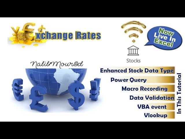 Exchange Rates are now LIVE ... Currency Converter with Power Query, Stocks Data Type & Macro