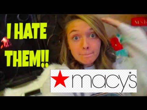 WHY I HATE MACY'S!