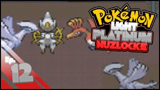 Pokemon Light Platinum Nuzlocke Challenge | Part 12