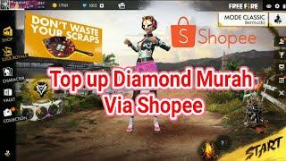Tutorial Top Up Diamond Free Fire via Shopee   Free Fire Indonesia