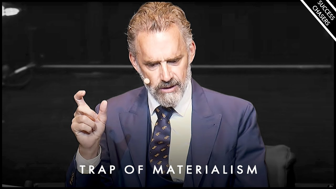 Avoid The Trap of Materialism! It Won't Make You Happy - Jordan Peterson Motivation