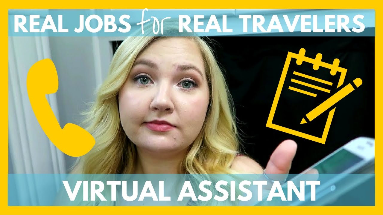 virtual assistant work from the road real jobs for real travelers youtube