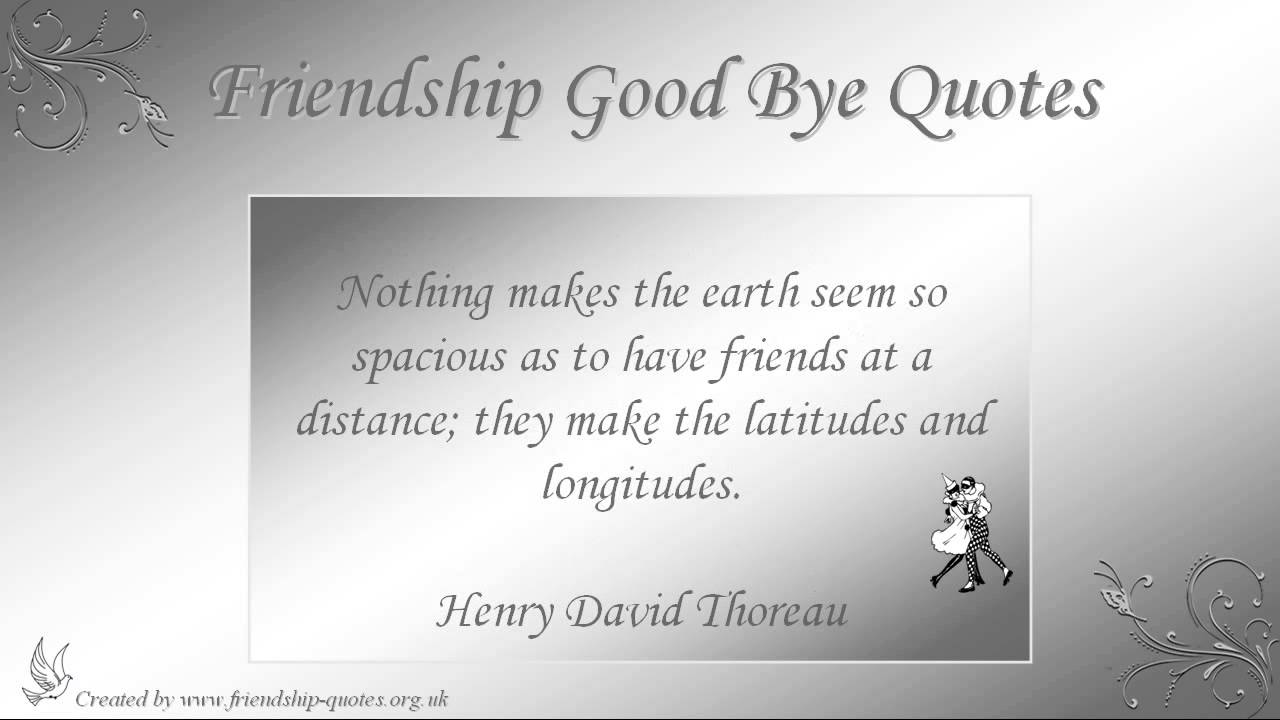 Friendship Is About Quotes Friendship Good Bye Quotes  Youtube