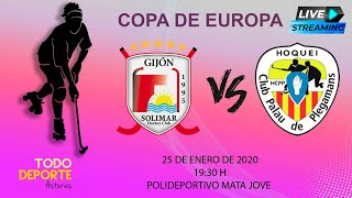🖥 Directo - Hockey patines - Copa de Europa - Telecable HC  Vs. Palau Plegamans
