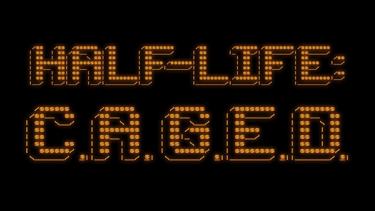 So I Installed Half-Life: C.A.G.E.D...