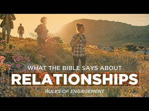 What The Bible Says About Relationships: Rules Of Engagement - Pastor Ron Tucker