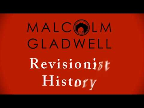 Revisionist History //