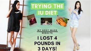 I Tried the IU DIET( KPOP IDOL) + My Body Mass Results After -LOSE 4 POUNDS in 3 DAYS- Beautyklove