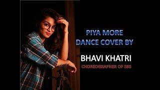 PIYA MORE | BAADSHAHO | DANCE CHOREOGRAPHY | SUNNY LEONE | EMRAAN HASHMI | STEP BY STEP