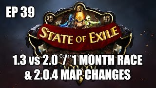 State of Exile Ep: 39 - 1 Month Race / 1.3 vs 2.0 / Map Changes -  ft. LiftingNerdBro & Ghazzy