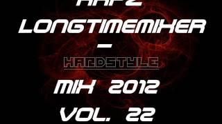 RKPZ Longtimemixer - Hardstyle Mix 2012 vol. 22 (40 min) HQ